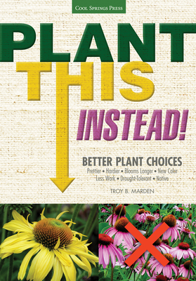 Plant This Instead!