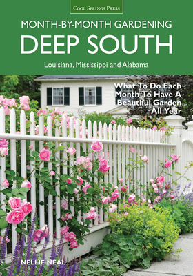 Deep South Month-by-Month Gardening