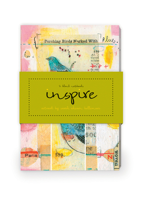 Inspire Artwork by Sarah Ahearn Bellemare Journal Collection 2