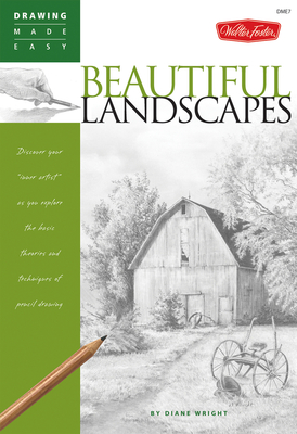 "Beautiful Landscapes Discover your ""inner artist"" as you explore the basic theories and techniques of pencil drawing"