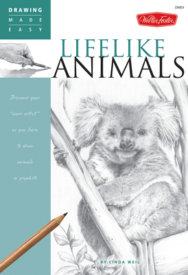 "Lifelike Animals Discover your ""inner artist"" as you learn to draw animals in graphite"