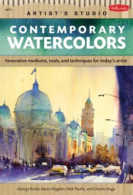 Contemporary Watercolors A guide to current materials, mediums, and techniques