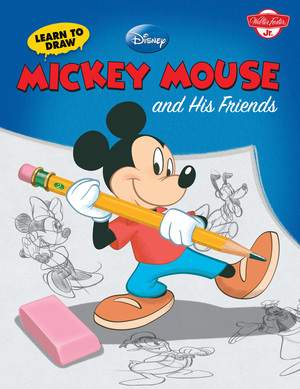 Learn to Draw Disney's Mickey Mouse and His Friends