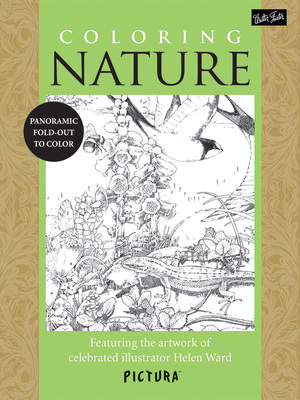 Coloring Nature Featuring the artwork of celebrated illustrator Helen Ward
