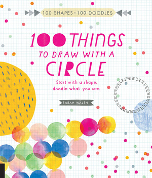 100 Things to Draw With a Circle