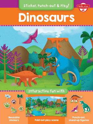 Dinosaurs Interactive fun with reusable stickers, fold-out play scene, and punch-out, stand-up figures!