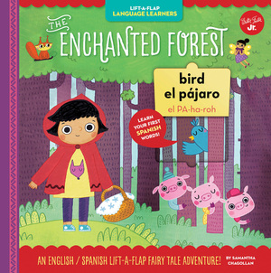 Lift-a-Flap Language Learners: The Enchanted Forest