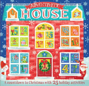 Adventivity House A Countdown To Christmas With 25 Holiday Activities
