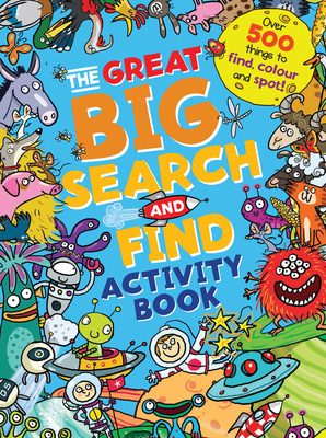 The Great Big Search and Find Activity Book
