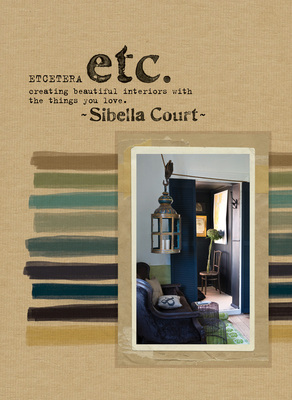 Etcetera Creating beautiful interiors with the things you love