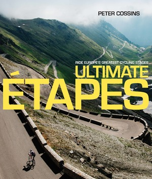 Ultimate Etapes Ride Europe's Greatest Cycling Stages