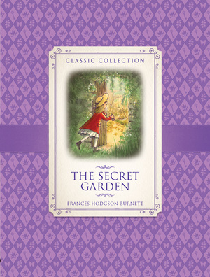 Classic Collection: The Secret Garden