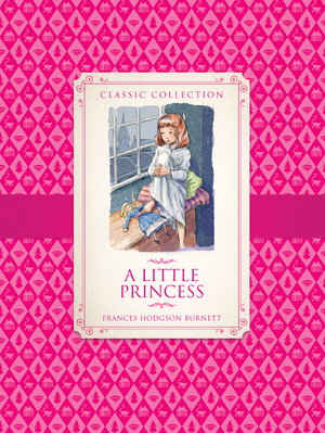 Classic Collection: A Little Princess