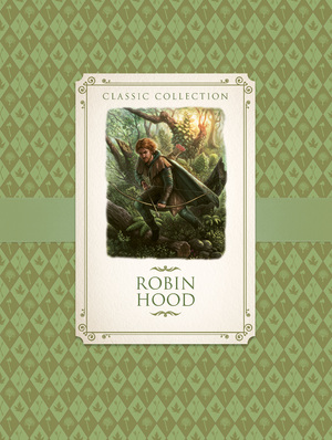 Classic Collection: Robin Hood