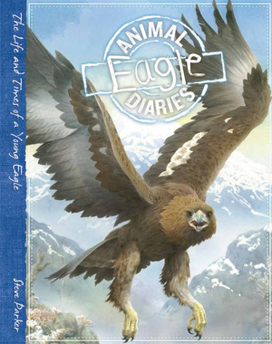 Animal Diaries: Eagle
