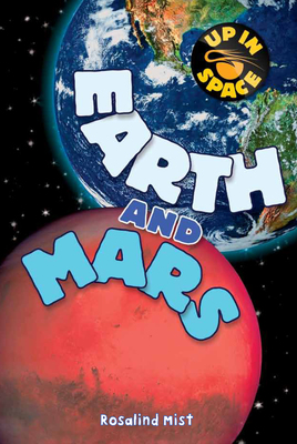 Up In Space: Earth and Mars (QED Reader)