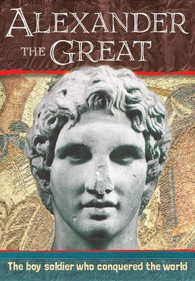 Biography: Alexander the Great