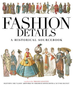 Fashion Details A Historical Sourcebook