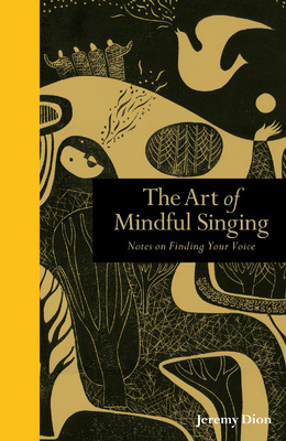 The  Art of Mindful Singing