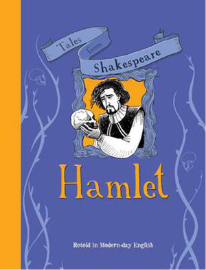 Tales from Shakespeare: Hamlet