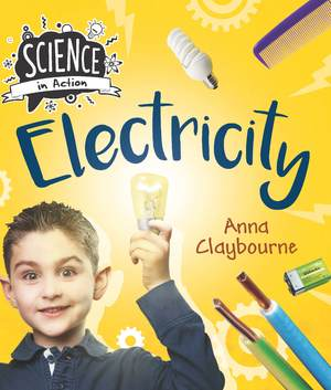 Science in Action: How things work- Electricity