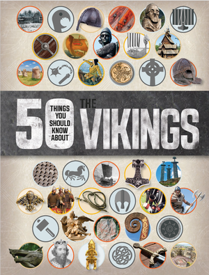 50 Things You Should Know About the Vikings