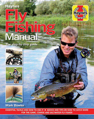 Fly Fishing Manual - The step-by-step guide