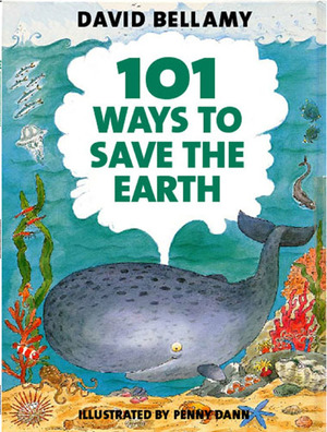 101 Ways to Save the Earth