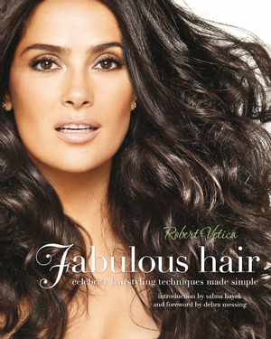 Fabulous Hair Celebrity Hairstyling Techniques Made Simple