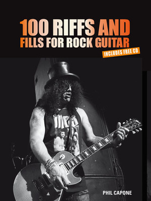 100 Riffs & Fills for Rock Guitar