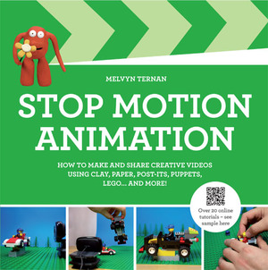 Stop-Motion Animation How to Make and Share Creative Videos