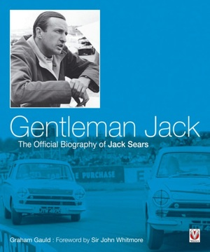 Gentleman Jack  The Official Biography of Jack Sears
