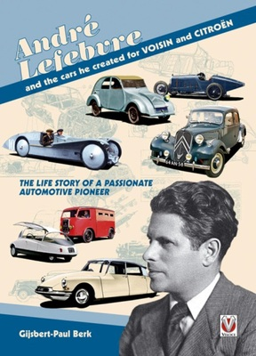 Andre Lefebvre and the Cars He Created at Voisin and Citrodn