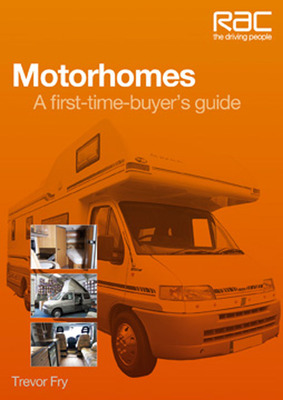 Motorhomes  A First-Time Buyer's Guide