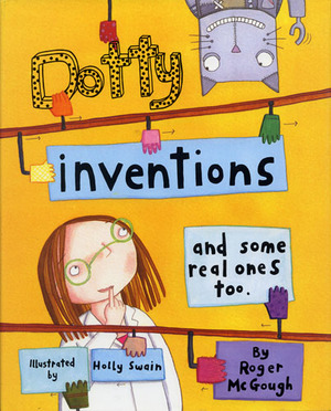 Dotty Inventions and some real ones too.