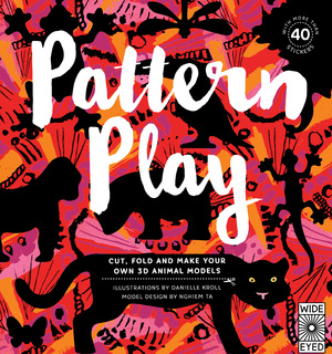 Pattern Play Cut, Fold and Make Your Own 3D Animal Models