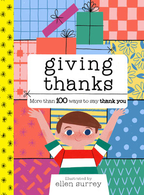 Giving Thanks More than 100 ways to say thank you