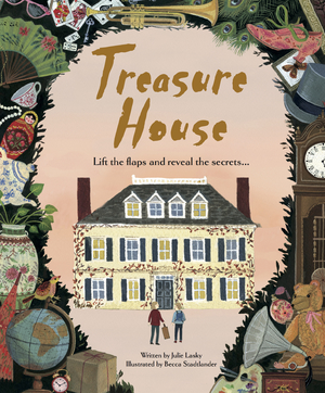 Treasure House Lift the Flaps and Reveal the Secrets…