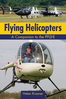 Flying Helicopters  A Companion to the PPL(H)