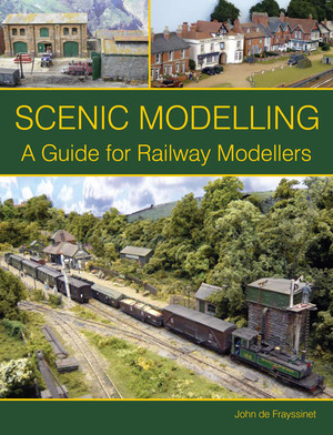 Scenic Modelling  A Guide for Railway Modellers