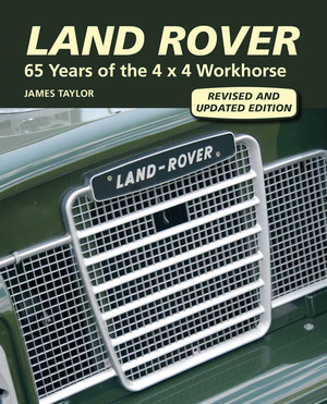 Land Rover  65 Years of the 4 x 4 Workhorse