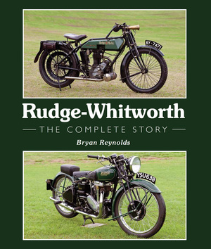 Rudge-Whitworth The Complete Story