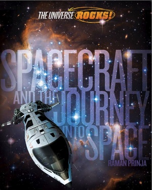 The  Universe Rocks: Spacecraft and the Journey into Space