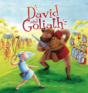 My First Bible Stories Old Testament: David and Goliath