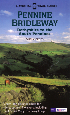 Pennine Bridleway Derbyshire to the South Pennines