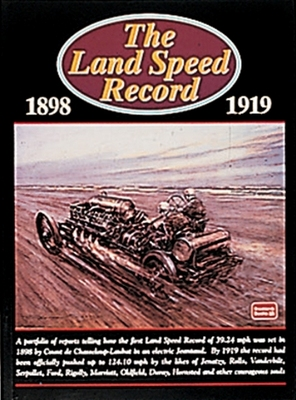 The Land Speed Record 1898-1919