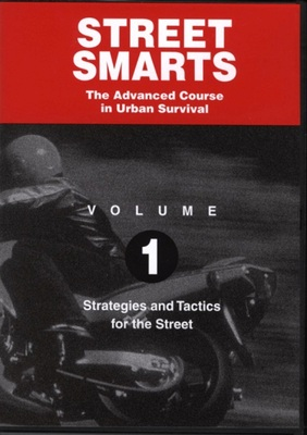 Street Smarts The Advanced Course in Urban Survival