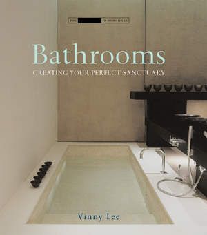 Bathrooms Creating the Perfect Bathing Experience