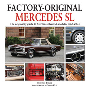Mercedes SL The originality guide to Mercedes-Benz SL models, 1963-2003