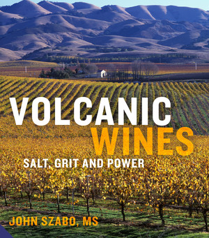 Volcanic Wines Salt, Grit and Power